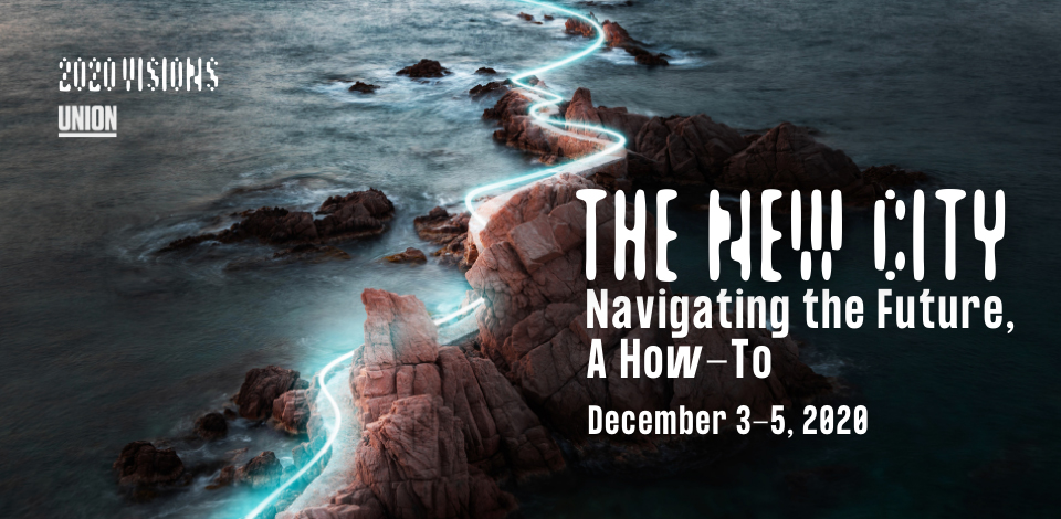 The New City: Navigating the Future, A How-t0