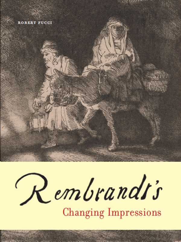 Rembrandt's Changing Impressions - Exhibition Catalogue Cover